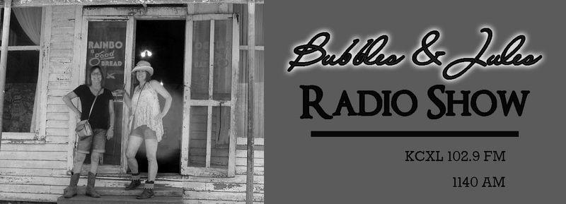 Bubblesandjulesradioshow1